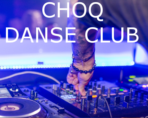 CHOQ DANSE CLUB